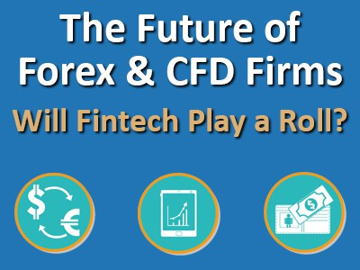 The Future of Forex & CFD Brokerage Firms