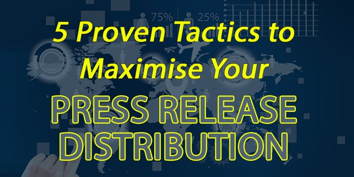 Press release distribution tactics