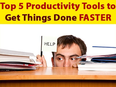 Top 5 Productivity Tools in 2018 to Help You Get Things Done Faster