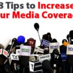 8 Tips to Increase Your Media Coverage and Exposure