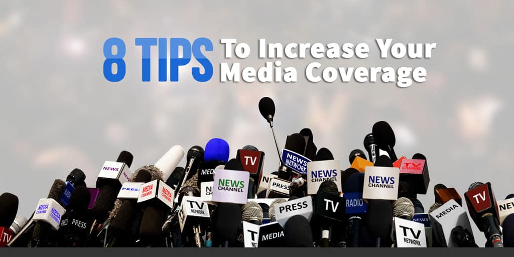 Increase Your Media Coverage