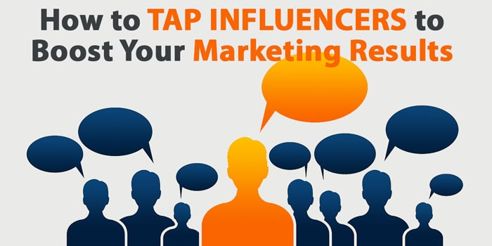 Tap Influencers to Boost Your Marketing Results