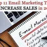 Top 11 Email Marketing Tips to Increase Sales in 2017