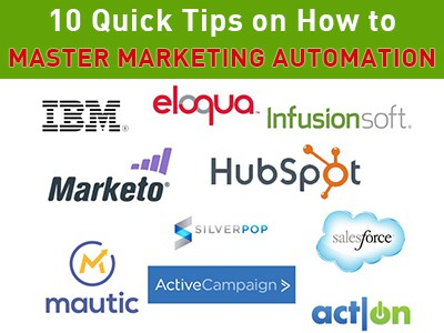 10 Quick Tips on How to Master Marketing Automation