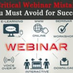 Top 3 Critical Webinar Mistakes and How to Avoid Them in 2017