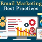 Email Marketing Best Practices – Seven Key Tips