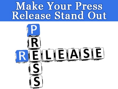 10 Techniques to make your press release stand out